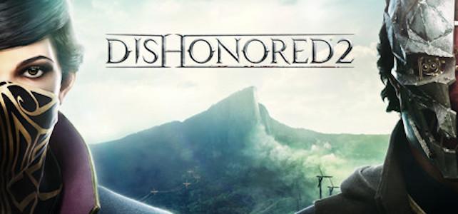 трейлер Dishonored 2