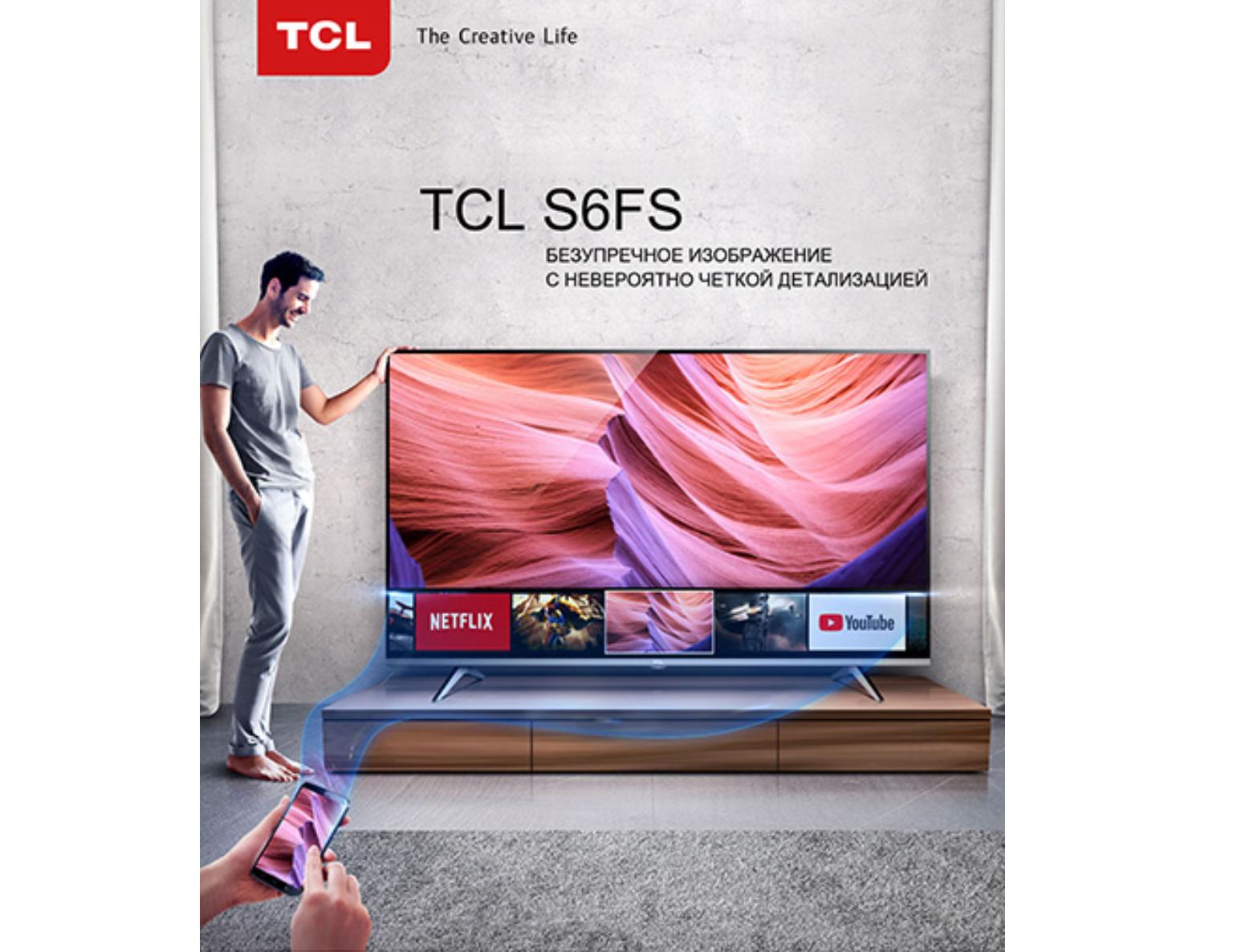 Новые телевизоры TCL S6FS